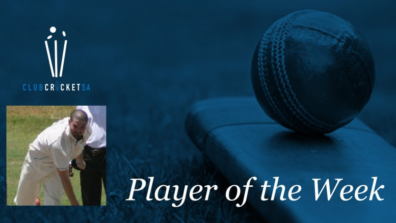 Kyle Wilson Club Cricket SA Player of the Week